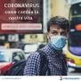 CORONAVIRUS: COME CAMBIA LA NOSTRA VITA. Rispondi al nostro questionario!