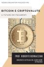 Bitcoin e criptovalute. Il futuro dei pagamenti?